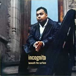 INCOGNITO ''Beneath The Surface'' (1996 German press, 534 071-2, matrix PMDC, ex+/mint) (CD)