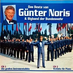 GUNTER NORIS & Bigband der Bundeswehr ''Das Beste Von Gunter Noris'' (German press, RARE CLUB EXCLUSIV, 65 154 7, matrix Sonopress, mint/ex/mint) (2xCD)