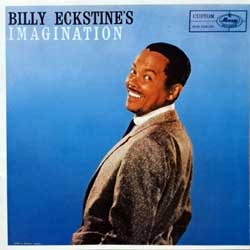 BILLY ECKSTINE ''Billy Ekstine's Imagination'' (1958 RI 1992 Japan press, PHCE-1016, mint/mint) (CD)