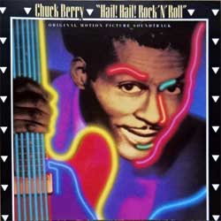 CHUCK BERRY ''Hail! Hail! Rock'N'Roll OST'' (1987 German press, 255 182-2, vg+/mint) (CD)