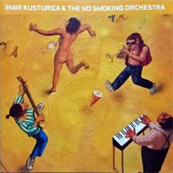 EMIR KUSTURICA & THE NO SMOKING ORCHESTRA ''Unza Unza Time'' (2000 German press, 543 804 2, matrix Universal M&L 07314 543 804-2/51032007, near mint/mint) (CD) (D)