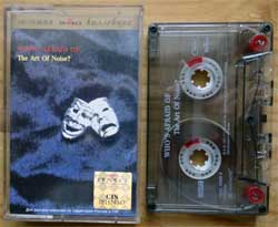 аудиокассета ART OF NOISE ''(Who's Afraid Of) The Art Of Noise?'' (1984 RI 1999 Russian press, holographoc sticker, 74321836954, mint/mint) (MC2137)