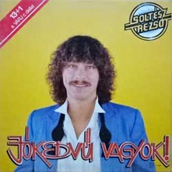 винил LP CORVINA (SOLTESZ REZSO) ''Jokedvu Vagyok!'' (1985 Hungarian press, gatefold, laminated, SLPM 17 928, ex-/ex)