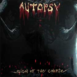 винил LP AUTOPSY ''Sign Of The Corpse'' (2018 UK press, VILELP744, new, sealed)