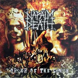 винил LP NAPALM DEATH ''Order Of The Leech'' (2002 RI 2014 German press, innersleeve, heavy 180 gr vinyl, VILELP532, mint/mint, new)