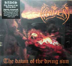 HADES ''The Dawn Of The Dying Sun'' (2017 Holland press, limited edition 1000 copies, remastered, originals sticker, HHR 2017-04, new, sealed) (digipak) (CD)