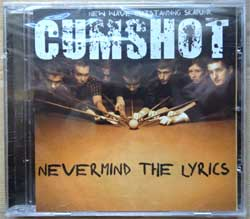 CUMSHOT ''Nevermind The Lyrics'' (2006 Russian RARE press, mint/mint, still sealed) (CD) (D)