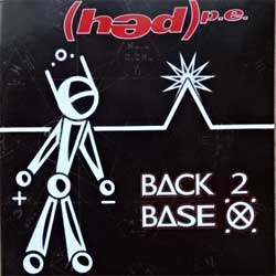 (HED)P.E. ''Back 2 Base X'' (2006 Russian press, NZE58, ex-/mint) (CD)
