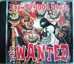 WANTED ''Room Of 1000 Devils'' (2003 RARE press) (CD) (new, sealed)