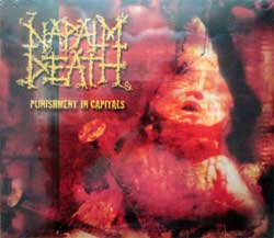 NAPALM DEATH ''Punsihment In Capitals'' (2003 UK press, SMDCD872, new, sealed) (digipak) (CD)