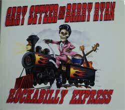 GARY SETZER & BARRY RYAN ''Rockabilly Express'' (digipak) (CD)