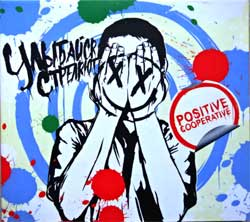 "УЛЫБАЙСЯ СТРЕЛЯЮТ ""Positive Cooperative'' (2009 Russian RARE press, ex/near mint) (digipak) (CD-R)(CD)"