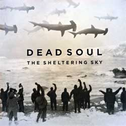 винил LP DEAD SOUL ''The Sheltering Sky'' (2015 German press, gatefold, innersleeve, insert, 9986131, ex/mint)