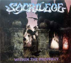 SACRILEGE ''Within The Prophecy'' (1987 RI 2018 Holland press, 5 bonustracks, HHR 2018-01, new, sealed) (digipak) (CD)
