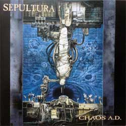 SEPULTURA ''Chaos A.D.'' (1993 RI 1996 RI EU press, 4 bonustracks, RR 8859-2, matrix 56579913/0016861885922 21, mint/mint, new) (CD)