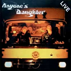 ANYONE'S DAUGHTER ''Live'' (1983 RI 1993 German press, WMMS 035, matrix P+O-19099-A1 12-93, ex/ex+) (CD)