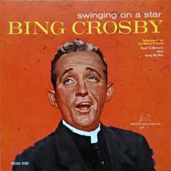 BING CROSBY ''Swinging On A Star'' (1962 RI USA press, MCAD-31367, matrix Made By Disctronics <H> W.O. 14165-2 MCAD31367, mint/mint) (CD)