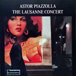 ASTOR PIAZZOLLA ''The Lausanne Concert'' (1993 Argentina RARE press, 5046-63097-2, matrix 23392-L.D.A.-Industria Argentina-Warner-504663097-2, mint/mint) (CD)
