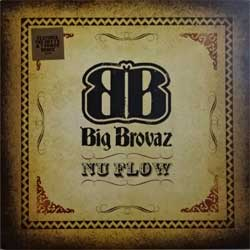 винил LP BIG BROVAZ ''Nu Flow'' (12'') (2002 UK press, single/sided, 6730286, ex/ex)