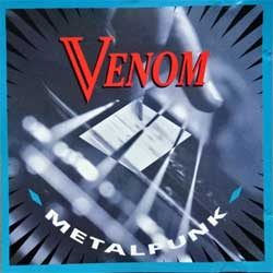 VENOM ''Metalpunk (Calm Before The Storm)'' (1987 RI EEC (Switzerland) press, 111.1101-2, matrix DUR 77804 01), ex-/ex-) (CD)