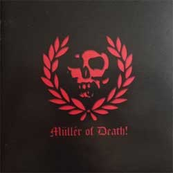 MULLER OF DEATH! ''The Book Of Sacrifice'' (2007 Irond press, 07-1369, mint/ex) (CD)