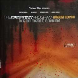 DESTINY PROGRAM ''Subversive Blueprint. The 12-Point Program To Self Revolution'' (2007 Irond press, 07-1345, mint/mint) (CD)