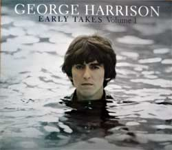 BEATLES (GEORGE HARRISON) ''Early Takes Volume I'' (2012 Russian press, gatefold digisleeve, 4605026710832, ex/mint) (CD)