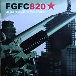 FGFC820 ''Urban Audio Warfare'' (2007 Russian press, GRR 036, ex-/mint) (CD)