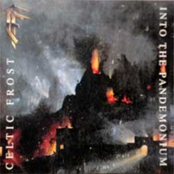 CELTIC FROST ''Into The Pandemonium'' (1987 RI 2006 EU press, 3 bonustracks, NMRCD017, mint/mint, new) (CD)