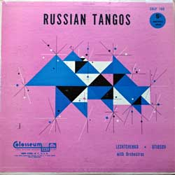 винил LP PETER LESHTCHENKO (ПЕТР ЛЕЩЕНКО) With His Orchestra, LEONID UTIOSOV (ЛЕОНИД УТЕСОВ) With His Orchestra ''Russian Tangos'' (1954 USA RARE press, CRLP 169, vg/ex-)