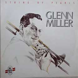 винил LP GLENN MILLER ''String Of Pearls'' (1984 German press, F 20126, vg+/ex+)
