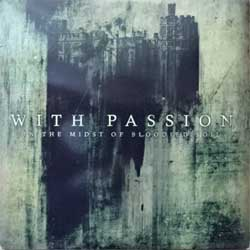 WITH PASSION ''In The Midst Of Bloodied Soul'' (2005 UK RARE PROMO press, cardboard sleeve, MOSH300CDPRO, vg+/ex+) (CD)