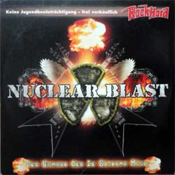 va NUCLEAR BLAST - The Number One In Extreme Music (2005 German press, cardboard sleeve, A534465-01 manufactured by optimal media production, ex+/ex) (CD)