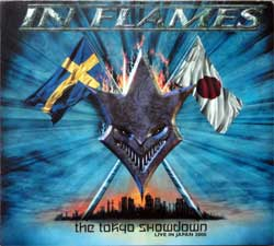 IN FLAMES ''The Tokyo Showdown (Live In Japan 2000)'' (2001 German press, NB 636-2, matrix Technicolor LU018456 NB 0636-2 01 1:1, vg+/near mint/ex) (digipak) (CD)
