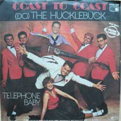 "винил LP COAST TO COAST ""(Do) The Hucklebuck - Telephone Baby"" (7""single) (1981 German press, vg+/ex-)"
