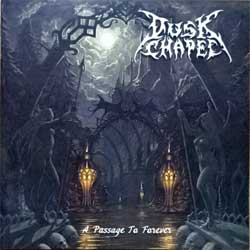 DUSK CHAPEL ''A Passage To Forever'' (2010 Russian press, FO838CD, mint/mint) (CD)