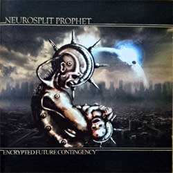 NEUROSPLIT PROPHET ''Encrypted Future Contingency'' (2009 Russian press, MHP 09-065, ex-/near mint) (CD)