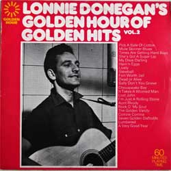 винил LP LONNIE DONEGAN ''Lonnie Donegan's Golden Hour Of Golden Hits Vol.2'' (1973 UK press, embossed, GH 565, near mint/ex)