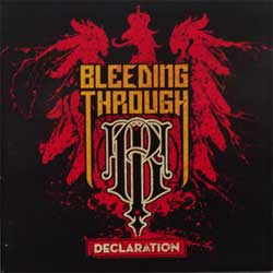 BLEEDING THROUGH ''Declaration'' (2008 Russian press, IROND CD 08-1527, ex+/ex+) (CD)