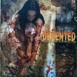DEMENTED ''Psychoanalysis Of Eternal Pain'' (2008 Russian press, COY 52-08, mint/mint) (CD)