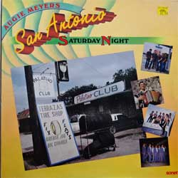 винил LP va AUGIE MEYES presents SAN ANTONIO SATURDAY NIGHT (1986 Scandinavian press, ad insert, SNTF-933, ex-/ex+)