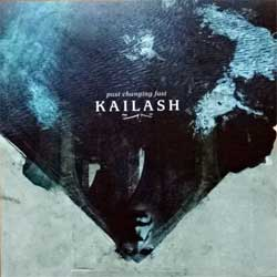KAILASH ''Past Changing Fast'' (2009 Russian press, limited edition, FS36, mint/mint) (CD)