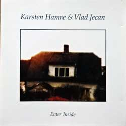 KARSTEN HAMRE & VLAD JECAN ''Enter Inside'' (2007 Russian press, golden CD, WE 015, mint/mint) (CD)