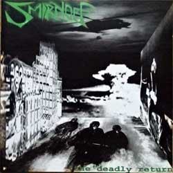 SMIRNOFF ''The Deadly return'' (2003 Russian press, MHP 03-019, mint/mint) (CD)