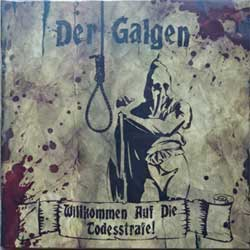 DER GALGEN ''Wilkommen Auf Die Todesstrafe!'' (2008 Russian press, SAPCD 183, mint/mint) (CD)