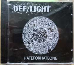 DEF/LIGHT ''hateforhateone'' (2010 Russian press, mint/mint, still sealed) (CD)