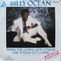 "винил LP BILLY OCEAN ""When The Going Gets Tough, The Tough Get Going - When The Going Get Tough, The Tough Get Going (Instrumental) (OST)"" (7""single) (1986 German press, vg+/ex-)"