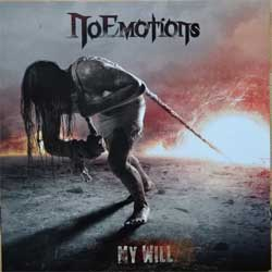 NO EMOTIONS ''My Will'' (2008 Russian press, MYST CD 306, mint/mint) (CD)