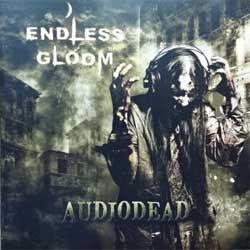 ENDLESS GLOOM ''Audiodead'' (2010 Russian press, MSR 011, ex+/mint) (CD)