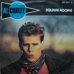 "винил LP AL CORLEY ""Square Rooms - Don't Play With Me"" (7""single) (1984 German press, ex-/ex-)"